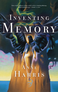 Inventing Memory by Anne Harris