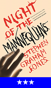 Night of the Mannequins by Stephen Graham Jones