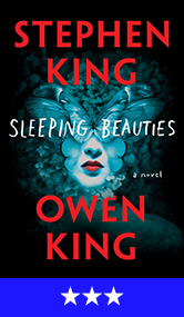 Sleeping Beauties by Stephen & Owen King